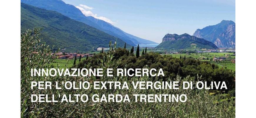 Innovazione e ricerca per l'olio extravergine del Garda Trentino